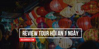 Review tour hội an đà nẵng 1 ngày