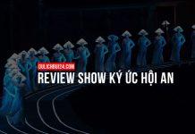 Review show ký ức hội an