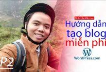 Hướng dẫn tạo blog du lịch miễn phí