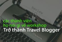 review workshop trở thành travel blogger