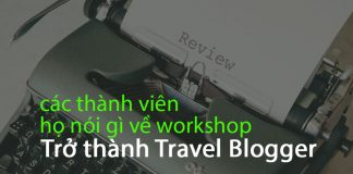 review workshop trở thành travel blogger